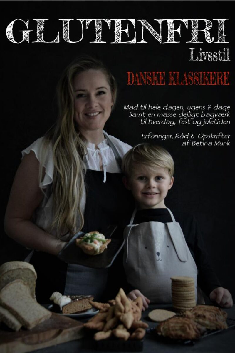 Min nyeste bog Glutenfri livsstil – DANSKE KLASSIKERE